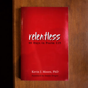 Relentless by Kevin J. Moore
